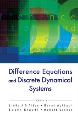 Difference Equations and Discrete Dynamical Systems: Proceedings of the 9th International Conference