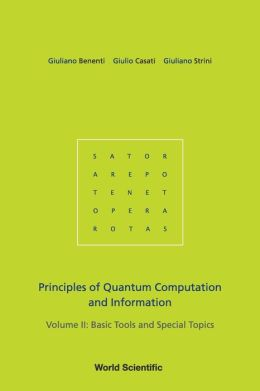 Principles of Quantum Computation and Information, Volume II: Basic Tools and Special Topics