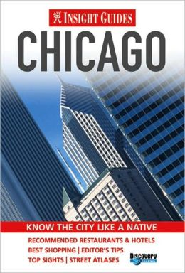 Insight Guide: Chicago