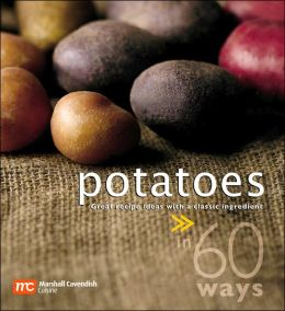 Potatoes in 60 Ways