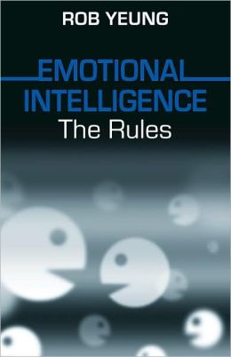 Emotional Intelligence: The Rules