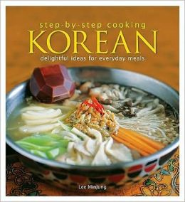 Step-by-Step Cooking Korean