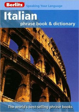 Berlitz Italian Phrase Book and Dictionary