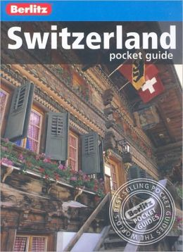 Berlitz Pocket Guide: Switzerland