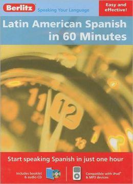 Latin American Spanish Berlitz in 60 Minutes