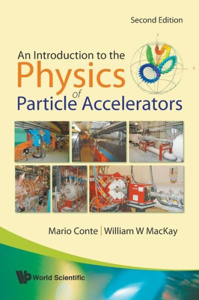 Introduction to the Physics of Particle Acceleratorsn (2nd Edition)