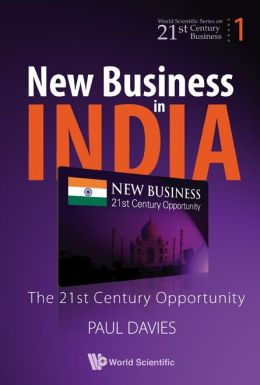 The New Business of India: The 21st-Century Opportunity
