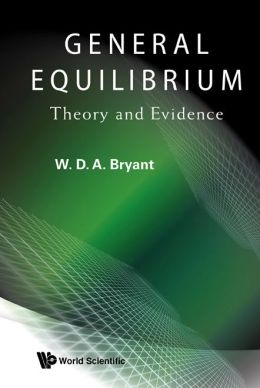 General Equilibrium: Theory and Evidence