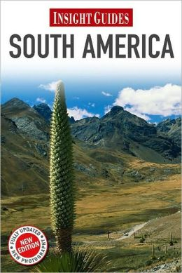 Insight Guide: South America