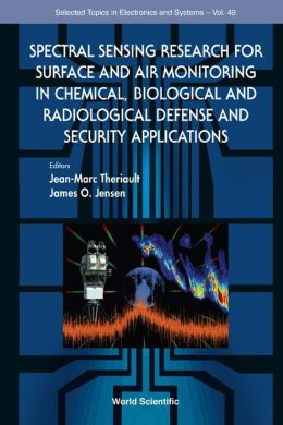 Spectral Sensing Research for Surface and Air Monitoring in Chemical, Biological and Radiological Defense and Security Applications