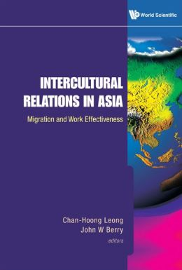 Intercultural Relations in Asia: Migration and Work Effectiveness