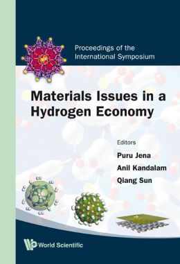 Materials Issues in a Hydrogen Economy: Proceedings of the International Symposium