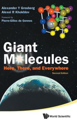 Giant Molecules: Hererend Everywhere (2nd Edition)