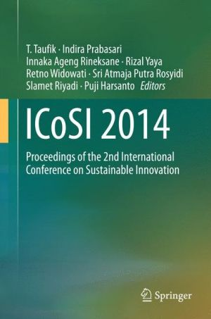 ICoSI 2014: Proceedings of the 2nd International Conference on Sustainable Innovation
