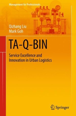 TA-Q-BIN: Service Excellence and Innovation in Urban Logistics