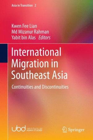 International Migration in Southeast Asia: Continuities and Discontinuities