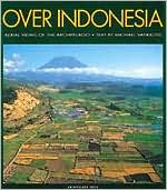 Over Indonesia: Aerial Views of the Archipelago