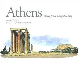 Athens: Scenes from a Capital City