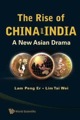 Rise of China and India: A New Asian Drama