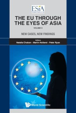 The EU Through the Eyes of Asia, Volume II: New Cases, New Findings