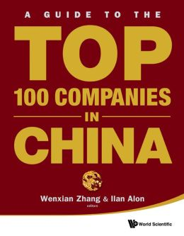 A Guide to the Top 100 Companies in China