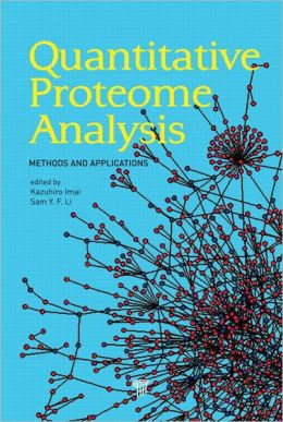 Quantitative Proteome Analysis: Methods and Applications Kazuhiro Imai and Sam Li Fong Yau