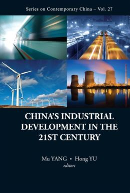 China's Industrial Development in the 21st Century