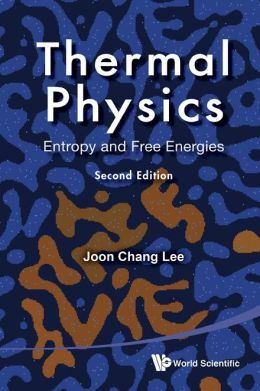 Thermal Physics: Entropy and Free Energies