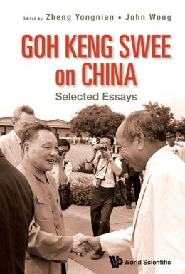Goh Keng Swee on China: Selected Essays