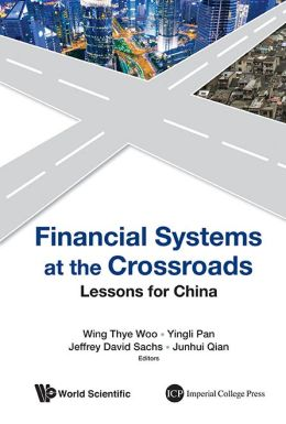 Financial Systems At The Crossroads: Lessons For China