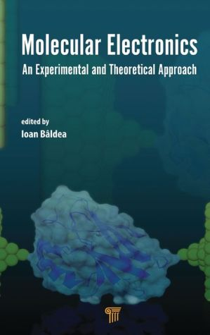 Molecular Electronics: An Experimental and Theoretical Approach