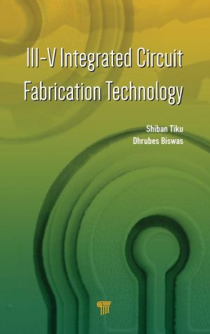 III-V Integrated Circuit Fabrication Technology