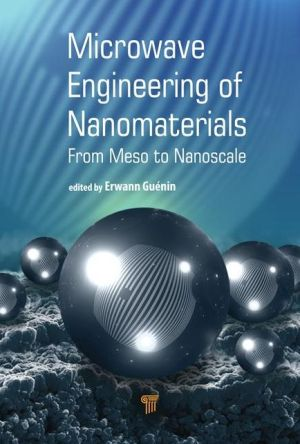 Microwave Engineering of Nanomaterials: From Meso to Nanoscale