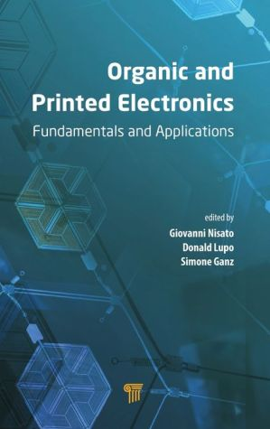 Organic and Printed Electronics: Fundamentals and Applications