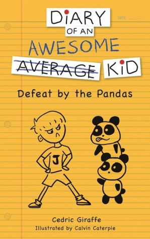 Diary of an Awesome (Average) Kid: Defeat by the Pandas