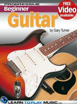 Guitar Lessons for Beginners: Teach Yourself How to Play Guitar (Free Video Available)