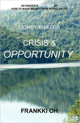 The Money Makers: Crisis & Opportunity