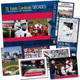 St. Louis Cardinals Decades: A Scrapbook of Memories