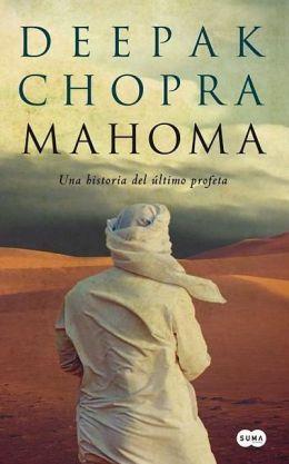 Mahoma: Una historia del último profeta (Muhammad: A Story of the Last Prophet)