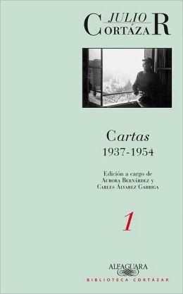 Cartas de Cortazar 1 (1937-1954)