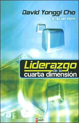 Liderazgo de la Cuarta Dimensión (Leadership of the Fourth Dimension)