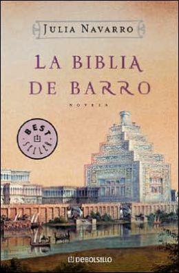 La Biblia de barro (The Bible of Clay)