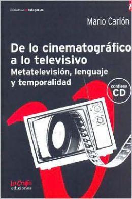 De Lo Cinematografico a Lo Televisivo - Con CD