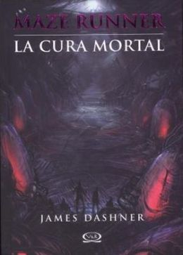 La cura mortal (The Death Cure)