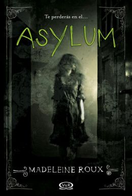 Asylum (en español)