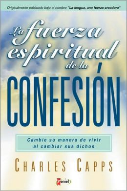 La Fuerza Espiritual de la Confesion