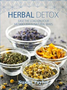 Herbal detox: Ease the load on your metabolism in natural ways