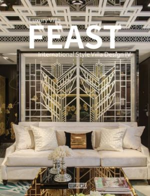 Luxury Villa Feast IV: International Style Villa Design