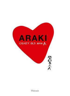 Araki Crazy Old Man A