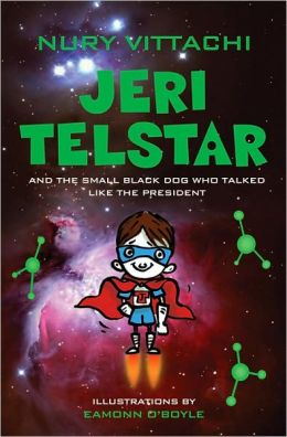 Jeri Telstar and the Small Black Dog That Talked Like the President